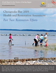 Chesapeake Bay 2005 Health and Restoration Assessment Part Two: Restoration Efforts