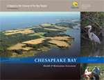 Chesapeake Bay 2007 Health and Restoration Assessment