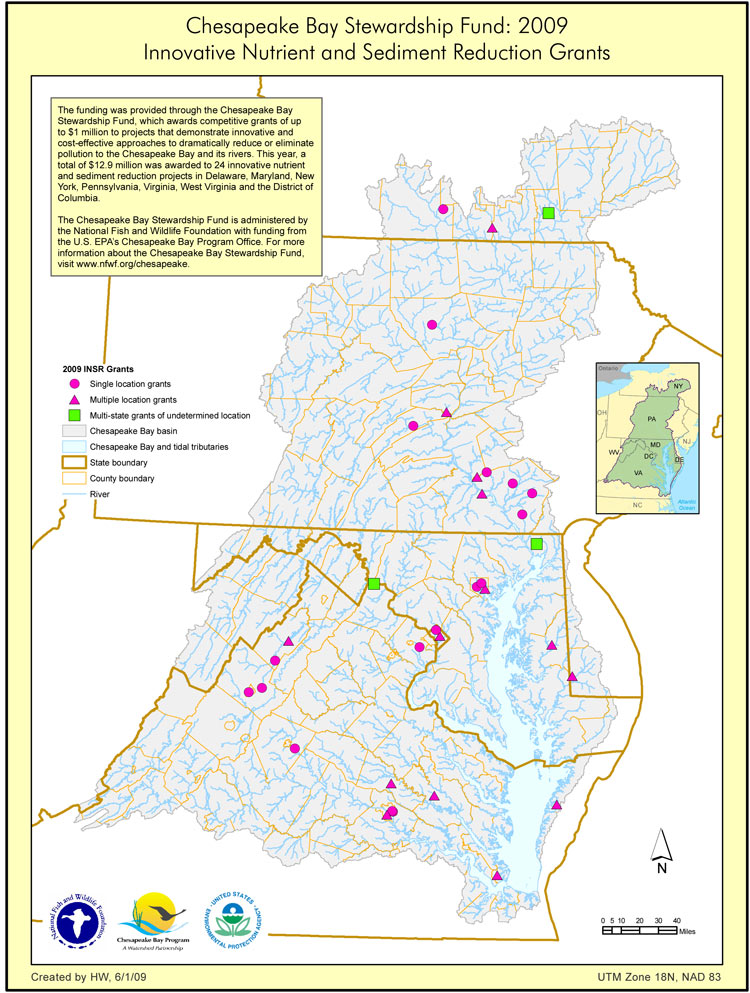 Chesapeake Bay Stewardship Fund: 2009 Innovative Nutrient and Sediment Reduction Grants