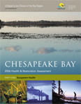 Chesapeake Bay 2006 Health and Restoration Assessment